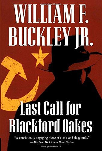 9780156032957: Last Call for Blackford Oakes (Blackford Oakes Mysteries)
