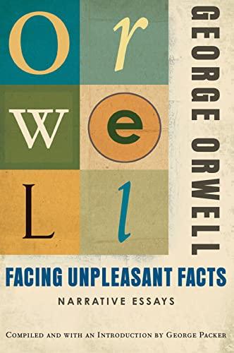 9780156033138: Facing Unpleasant Facts: Narrative Essays