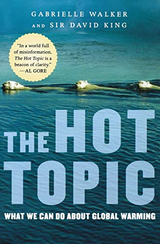 9780156033183: The Hot Topic: What We Can Do about Global Warming