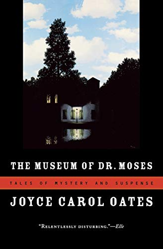 9780156033428: The Museum of Dr. Moses: Tales of Mystery and Suspense