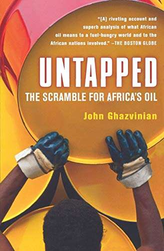 9780156033725: Untapped: The Scramble for Africa's Oil