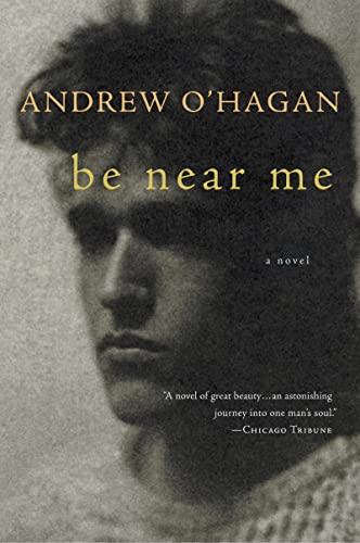 9780156033961: Be Near Me