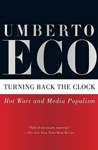 9780156034210: Turning Back the Clock: Hot Wars and Media Populism
