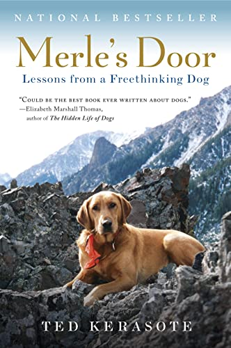 9780156034500: Merle's Door: Lessons from a Freethinking Dog