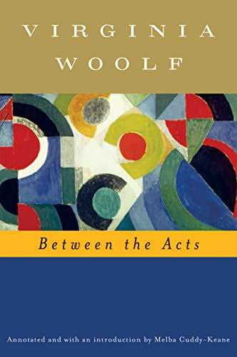9780156034739: Between the Acts (Annotated)