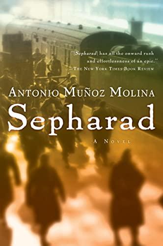 Sepharad: Antonio Munoz Molina