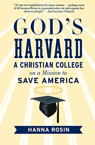 9780156034999: God's Harvard: A Christian College on a Mission to Save America