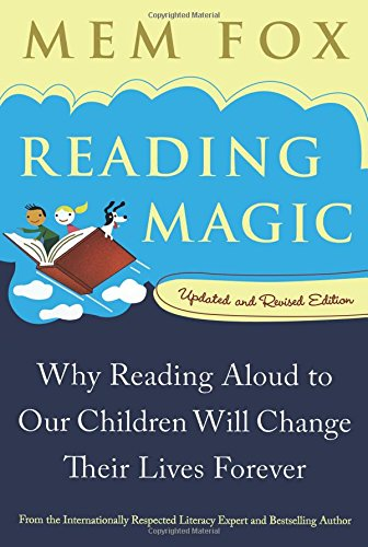9780156035101: Reading Magic: Why Reading Aloud to Our Children Will Change Their Lives Forever