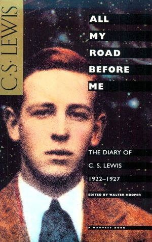 9780156046435: All My Road Before Me: The Diary of C. S. Lewis, 1922-1927