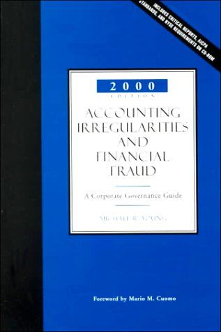 9780156069984: Accounting Irregularities and Financial Fraud: A Corporate Governance Guide