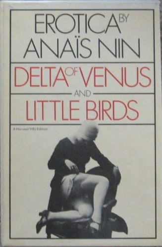 9780156074704: Erotica: Delta of Venus and Little Birds