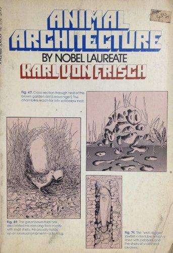 Animal Architecture: Von Frisch, Karl