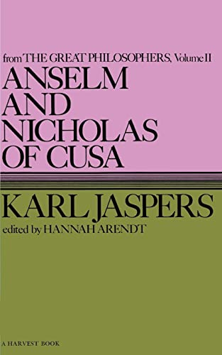 9780156076005: Anselm and Nicholas of Cusa: From the Great Philosophers : The Original Thinkers (Harvest Book)