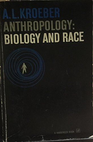 9780156078047: Anthropology Biology and Race