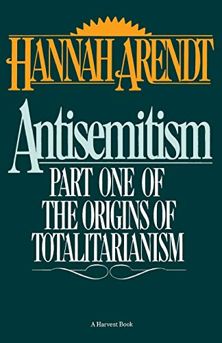 9780156078108: Antisemitism: Part One of The Origins of Totalitarianism