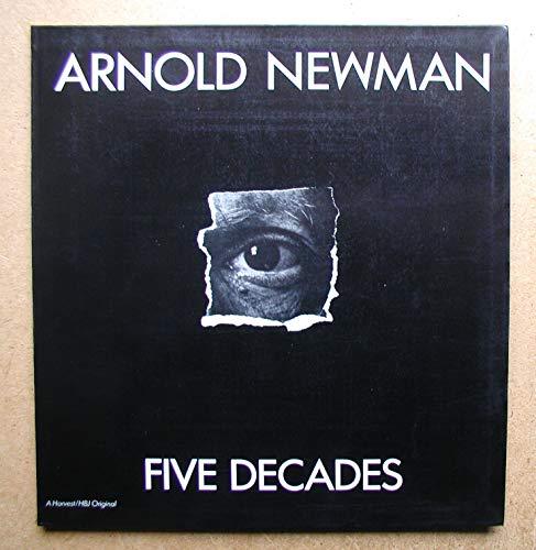 9780156079372: Arnold Newman, five decades (A Harvest/HBJ original)