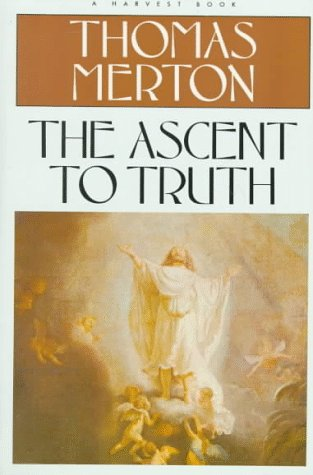 9780156086820: The Ascent to Truth (Harvest/HBJ Book)