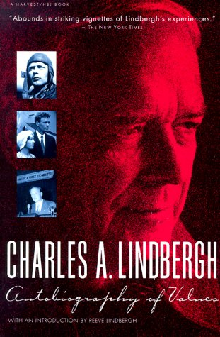 9780156094023: Charles A. Lindbergh: Autobiography of Values