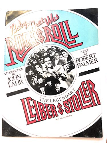 9780156101554: Baby, that was rock & roll: The legendary Leiber & Stoller (A Harvest/HBJ book)