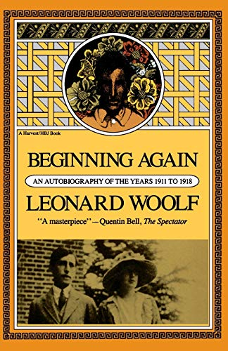 9780156116800: Beginning Again: An Autobiography Of The Years 1911 To 1918