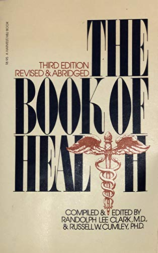9780156135481: The book of health: A medical encyclopedia for everyone (A Harvest/HBJ book)