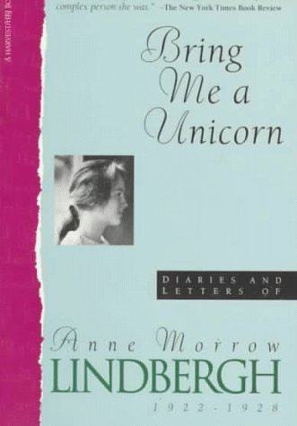 9780156141642: Bring Me a Unicorn: Diaries and Letters of Anne Morrow Lindbergh, 1922-1928