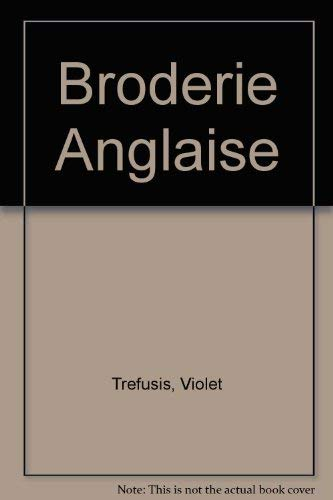 9780156141673: Broderie Anglaise