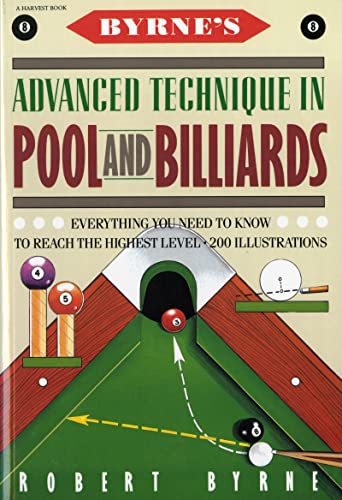 9780156149716: Byrne's Advanced Technique in Pool and Billiards