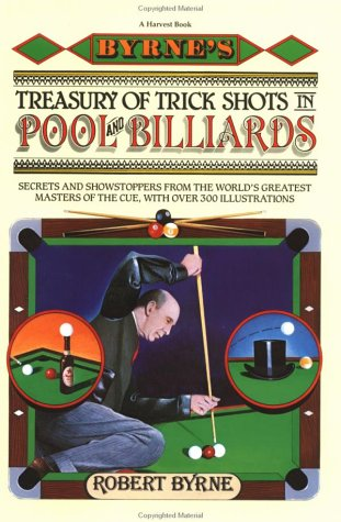 9780156149730: Byrne's Treasury of Trick Shots in Pool and Billiards
