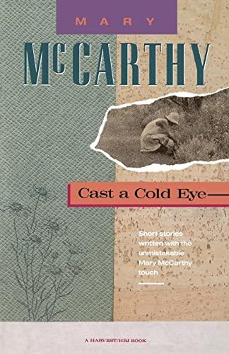 9780156154444: Cast a Cold Eye