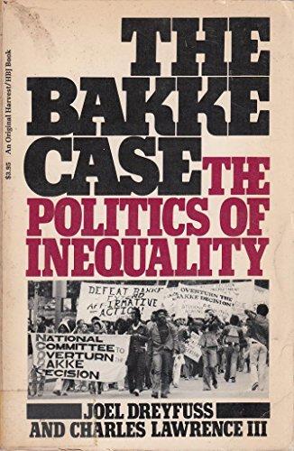 9780156167826: The Bakke Case: The Politics of Inequality