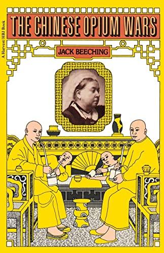 9780156170949: The Chinese Opium Wars