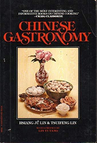 9780156170956: Chinese Gastronomy