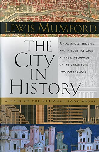 9780156180351: The City in History: Its Origins, Its Transformations, and Its Prospects