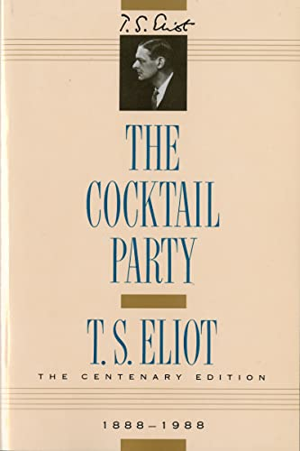 The Cocktail Party: T. S. Eliot