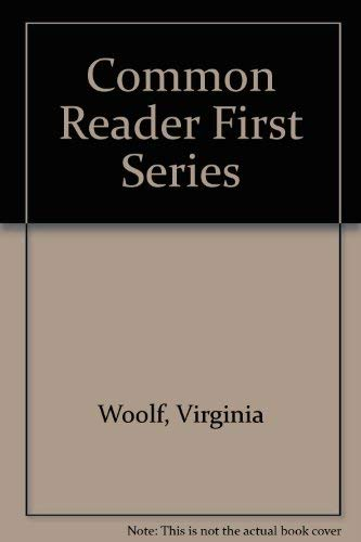 9780156198059: Common Reader First Series