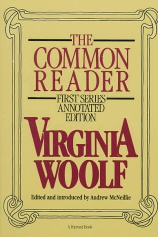 9780156198066: The Common Reader: First Series, Annotated Edition