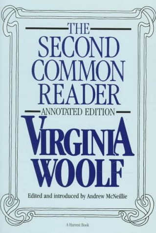 The Second Common Reader: Virginia Woolf