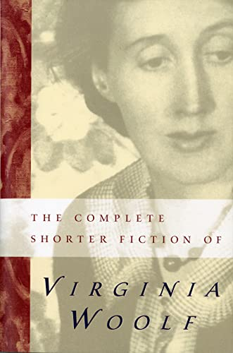 9780156212502: The Complete Shorter Fiction of Virginia Woolf: Second Edition