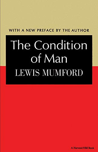 The Condition of Man. [With a New Preface by the Author.]