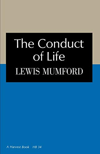9780156216005: The Conduct of Life (Harvest Book, Hb 34)