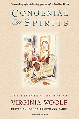 9780156220309: Congenial Spirits: The Selected Letters Of Virginia Woolf