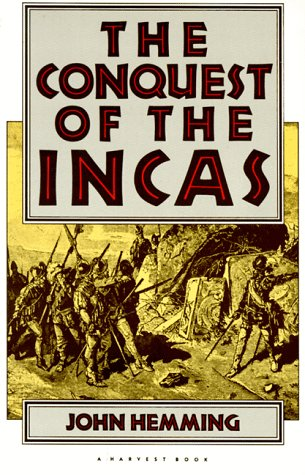 9780156223003: The Conquest of the Incas (Harvest Book)