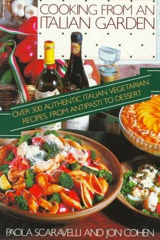 9780156225922: Cooking from an Italian Garden
