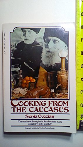 9780156225946: Cooking from the Caucasus (A Harvest/HBJ book)
