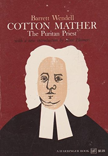 9780156226158: Cotton Mather: The Puritan Priest (Harbinger Books)