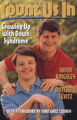 9780156226608: Count Us In: Growing Up with Down Syndrome