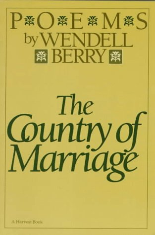 9780156226974: The Country of Marriage: Poems