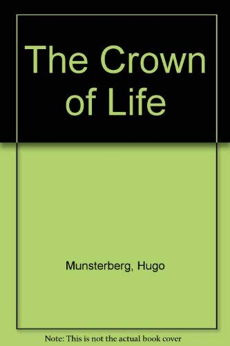 9780156232029: The Crown of Life