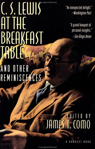 9780156232074: C. S. Lewis at the Breakfast Table and Other Reminiscences: New Edition
